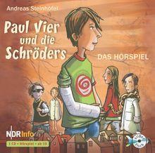 Paul Vier und die Schröders - Das Hörspiel: : 1 CD