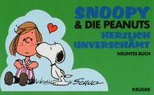 Snoopy & die Peanuts, Bd.9, Herzlich unverschämt