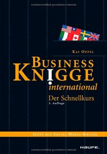 Business Knigge international: Der Schnellkurs