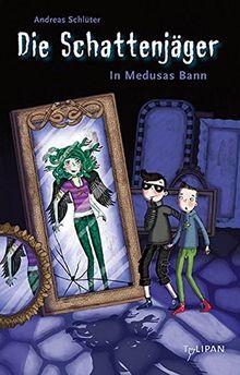 Die Schattenjäger: In Medusas Bann
