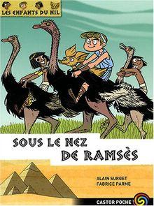 Les enfants du Nil, Tome 13 : Sous le nez de Ramsès