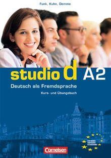 studio d - Grundstufe: A2: Gesamtband - Kurs- und Übungsbuch mit Audio-CD: Hörtexte der Übungen und des Modelltests Start Deutsch 2: Europäischer ... Deutsch 2: Kurs- Und Ubungsbuch Teilband 1