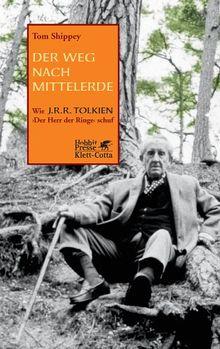 """Der Weg nach Mittelerde: Wie J.R.R. Tolkien """"Der Herr der Ringe"""" schuf"""