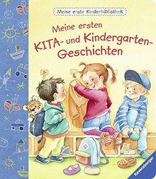 Meine erste Kinderbibliothek: Meine ersten KITA- und Kindergarten-Geschichten