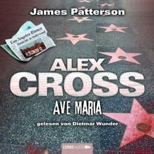 Ave Maria: Alex Cross-Reihe, Teil 11.