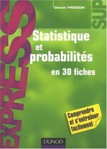 Statistique et probabilités en 30 fiches