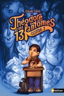 Théodore et ses 13 fantômes, Tome 1 :