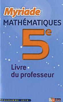 Mathématiques 5e Myriade : Livre du professeur