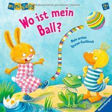 ministeps® Bücher: Wo ist mein Ball?: Ab 18 Monaten