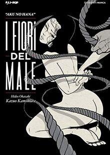 Hideo Okazaki / Kazuo Kamimura - I Fiori Del Male (1 BOOKS)