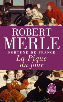 Fortune de France, tome 6 : La Pique du jour (Ldp Litterature)