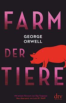 Farm der Tiere: Roman