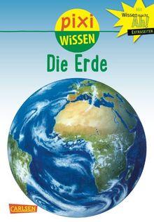 Pixi Wissen, Band 3: Die Erde