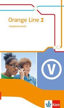 Orange Line / Vokabellernheft: Ausgabe 2014