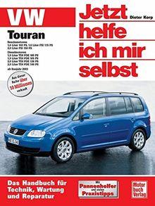 VW Touran: Benzin- und Dieselmotoren ab Baujahr 2003 (Jetzt helfe ich mir selbst)
