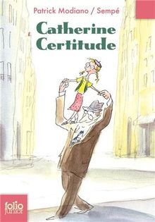 Catherine Certitude (Folio Junior)