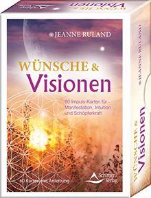Wunsche Visionen 50 Impuls Karten Fur Manifestation Intuition Und Schopferkraft 50 Karten Mit Anleitung Von Jeanne Ruland