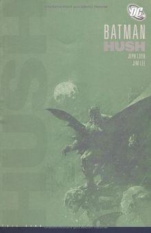 Batman: Hush - Neuausgabe: Batman: Hush 1: BD 1