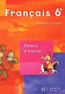 Français 6e Fleurs d'encre