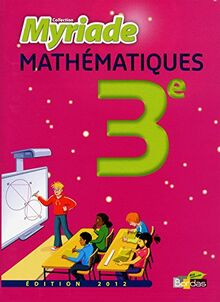 MATHS 3E MYRIADE MANUEL 2012 (Myriades)