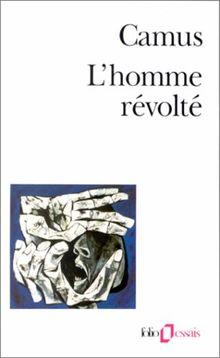 L'Homme révolté (Folio Essais)
