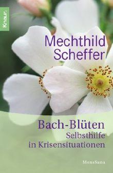 Bach-Blüten-Selbsthilfe in Krisensituationen