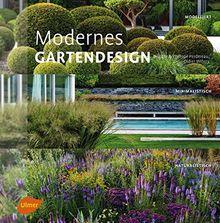 Modernes Gartendesign: Modelliert, minimalistisch, naturalistisch