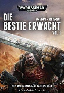 Warhammer 40.000 - Die Bestie erwacht 1: Mein Name ist Massaker · Jäger und Beute
