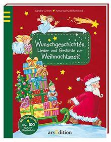Wunschgeschichten, Lieder und Gedichte zur Weihnachtszeit