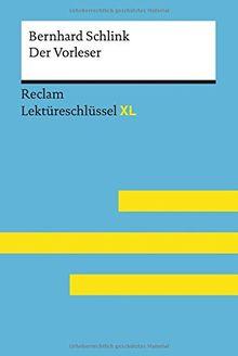 Bernhard Schlink: Der Vorleser: Lektüreschlüssel XL (Reclam Lektüreschlüssel XL)