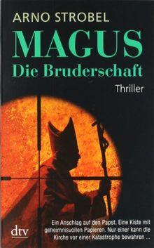 Magus Die Bruderschaft: Thriller