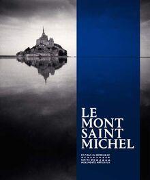 """Le Mont-Saint-Michel (Monographies d""""edifices)"""