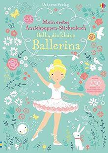 Mein erstes Anziehpuppen-Stickerbuch: Bella, die kleine Ballerina