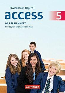 Access - Bayern: 5. Jahrgangsstufe - Das Ferienheft: Arbeitsheft