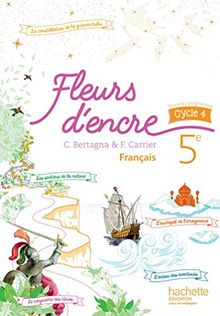Français 5e cycle 4 Fleurs d'encre