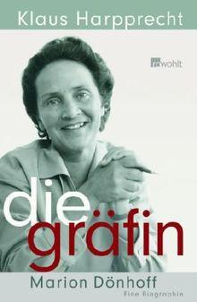 Die Gräfin: Marion Dönhoff. Eine Biographie