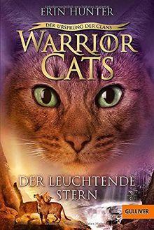Warrior Cats - Der Ursprung der Clans. Der Leuchtende Stern: V, Band 4