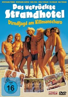 Das verrückte Strandhotel - Dirndljagt am Kilimandscharo