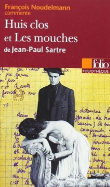 Huis clos et Les mouches de Jean-Paul Sartre: Sartre: Huis Clos/Les Mouches (Foliotheque)