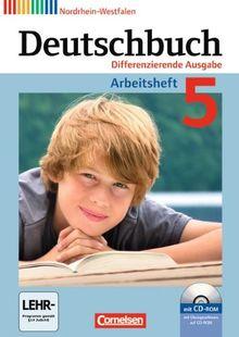 Deutschbuch - Differenzierende Ausgabe Nordrhein-Westfalen: 5. Schuljahr - Arbeitsheft mit Lösungen und Übungs-CD-ROM