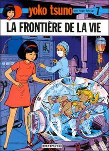Yoko Tsuno, tome 7 : La frontière de la vie