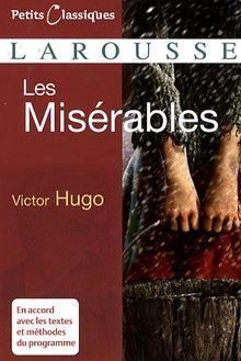 Miserables (Petits Classiques Larousse)