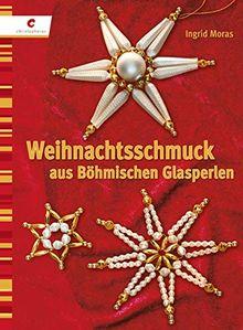 Weihnachtsschmuck aus Böhmischen Perlen
