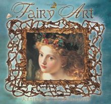 Fairy Art: Artists and Inspirations (Masterworks)