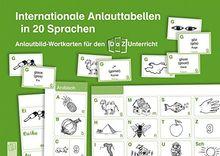 Internationale Anlauttabellen in 20 Sprachen: Anlautbild-Wortkarten für den DaZ-Unterricht