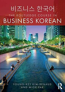 The Routledge Course in Business Korean