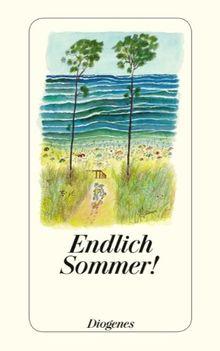 Endlich Sommer!: Ein Lesebuch