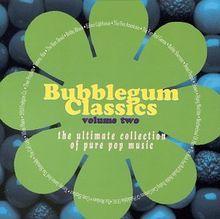 Vol. 2-Bubblegum Classics