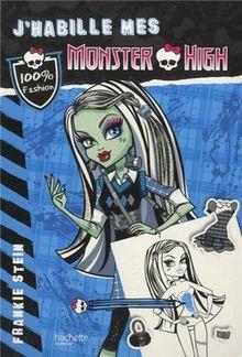 J'habille mes Monster High : Frankie Stein