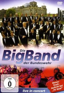 Die Big Band der Bundeswehr live in concert